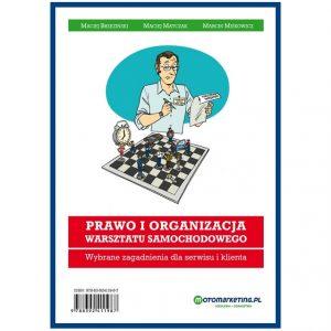 Prawo i organizacja warsztatu samochodowego. Wybrane zagadnienia dla serwisu i klienta